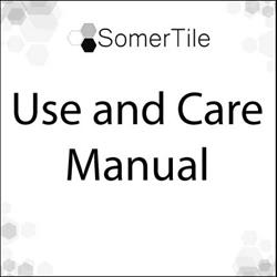 SomerTile Use and Care